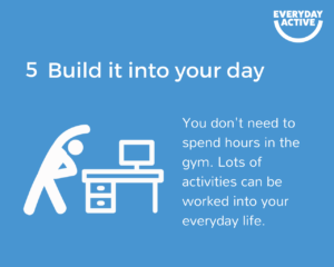 Get active, stay active tip 5